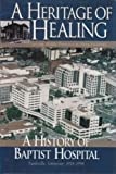 A Heritage of Healing, , 1577361245