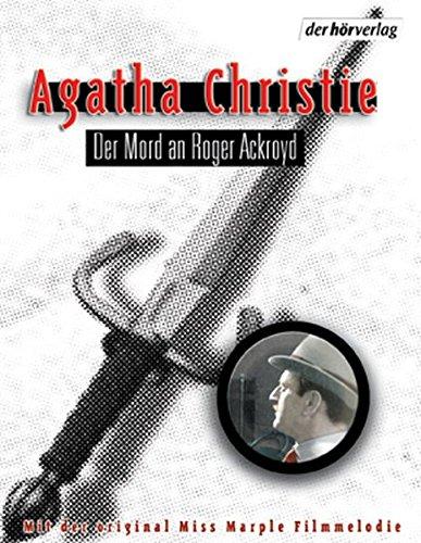 Der Mord an Roger Ackroyd: Autorisierte Lesefassung Hörkassette – Audiobook, 21. Mai 2003 Agatha Christie Der Hörverlag 3899401360 Belletristik