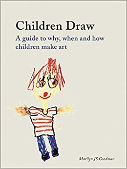 Amazon Com Children Draw A Guide To Why When And How Children