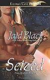 Seized, Jaid Black, 0972437738