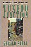 Tuxedo Junction: Essays on American Culture