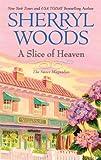 A Slice of Heaven, Sherryl Woods, 0778312895
