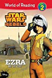 img - for Star Wars Rebels: Ezra and the Pilot (World of Reading Level 2 Set 2) book / textbook / text book