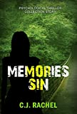 A Psychological Mystery and Suspense Thriller: Memories Sin: (Gripping, Dark Psychological Suspense SPECIAL STORY INCLUDED) (Psychological Thriller Suspense Romance Crime) by  C.J. Rachel in stock, buy online here