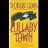 Lullaby Town (An Elvis Cole Novel Book 3)