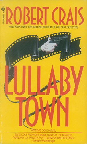 Lullaby Town (An Elvis Cole Novel Book 3) cover