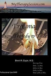 Trauma-From Tragedy to Trust DVD