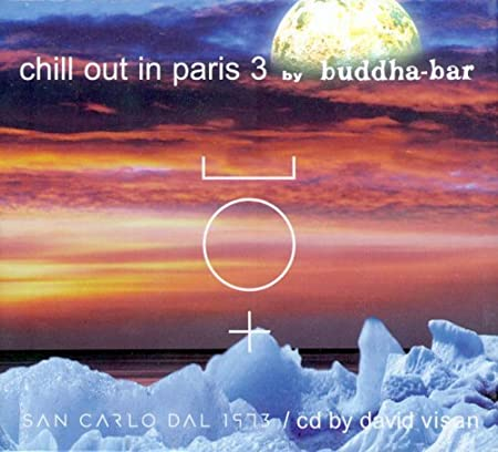 Various Artists Chill Out In Paris 3 Music