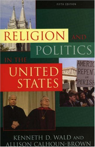 Religion and Politics in the United States (Religion & Politics in the United States)