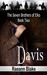 Davis (The Seven Brothers of Elko: Book Two)