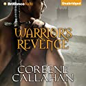 Warrior's Revenge Audiobook by Coreene Callahan Narrated by Sue Pitkin