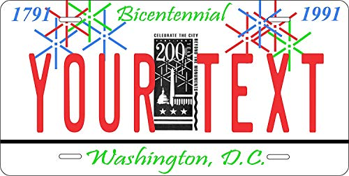 Washington Dc 1991 Bicentennial Personalized Custom Novelty Tag Vehicle Car Auto Motorcycle Moped Bike Bicycle License Plate