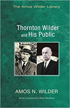 Book Thornton Wilder and His Public (Amos Wilder Library)