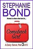 Kindle Store : COMEBACK GIRL: part 3 of 6 (Kindle Single)