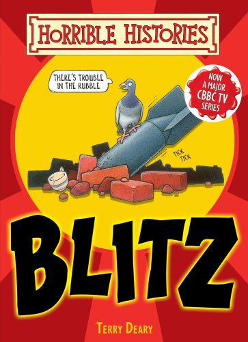 The Blitz (Horrible Histories Handbooks)