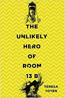 Image result for the unlikely hero of room 13b