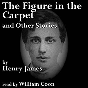 The Figure in the Carpet and Other Stories Audiobook