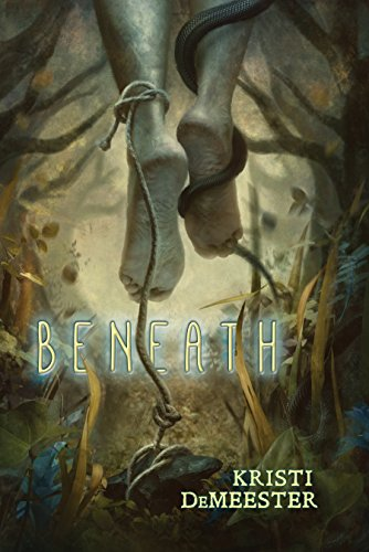Beneath by [DeMeester, Kristi]