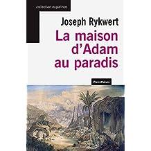 Maison d'Adam au paradis (La)