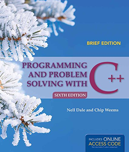 (Programming and Problem Solving with C++: Brief)