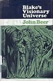 Blake's Visionary Universe, John B. Beer, 0389010936
