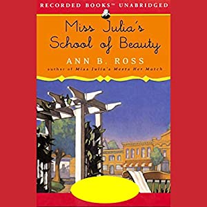 Miss Julia's School of Beauty Audiobook