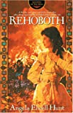 Rehoboth (Keepers of the Ring Series, No 4)