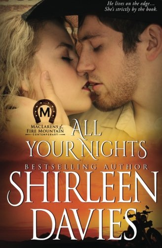 All Your Nights (MacLarens of Fire Mountain Contemporary) (Volume 4) pdf