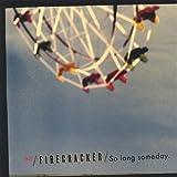 So Long Someday by Firecracker (2005-06-04)