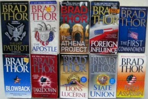 Brad Thor 10 Book Set  The Lions Of Lucerne  Path Of The Assassin  State Of The Union  Blowback Takedown  The First Commandment  The Last Patriot  The Apostle  Foreign Influence  The Athena Project