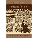 Beyond Time: New and Selected Work 1977-2007