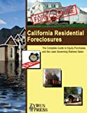 California Residential Foreclosures, Fred Crane, 1933990236