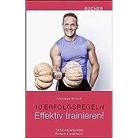 Effektiv trainieren! (10 Erfolgsregeln)