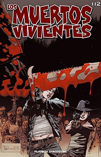 Descargar Libro Los Muertos Vivientes #112: Marchamos A La Guerra Robert Kirkman
