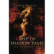 Best of Shadow Tales: Early and Reprinted Works