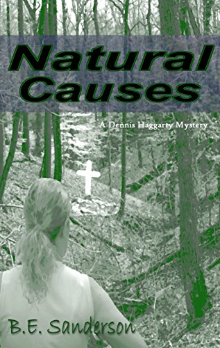 Natural Causes (A Dennis Haggarty Mystery Book 2)