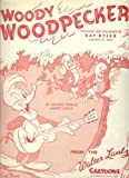 Woody Woodpecker (Walter Lantz Cartoon Cover) (As Featured and Recorded by Kay Kyser)