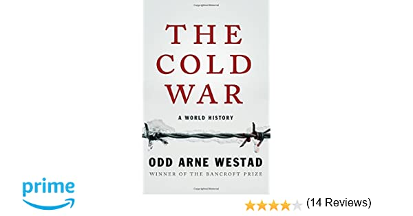 The cold war a world history odd arne westad 4708364214700 the cold war a world history odd arne westad 4708364214700 amazon books fandeluxe Gallery