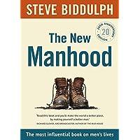 The New Manhood [20th Anniversary Edition]