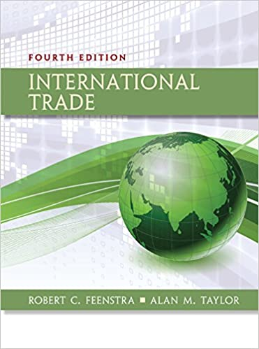 International trade kindle edition by robert c feenstra alan m international trade 4th edition kindle edition fandeluxe Choice Image