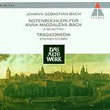 Bach (et al): Notenbuchlein fur Anna Magdalena Bach - a selection /Tragicomedia * Stubbs