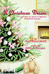 A Christmas Dream: A 3-Act Play Paperback