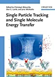 Single Particle Tracking and Single Molecule Energy Transfer, , 3527322965