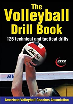 The Volleyball Drill Book by [American Volleyball Coaches Association (AVCA)]