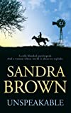 Unspeakable by Sandra Brown front cover