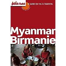 Myanmar - Birmanie 2015/2016 Carnet Petit Futé (Carnet de voyage)