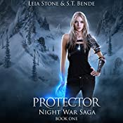 Protector: Night War Saga, Book 1 | Leia Stone, S.T. Bende