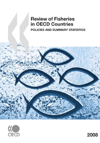 Review of Fisheries in OECD Countries: Policies and Summary Statistics 2008 (Review of Fisheries in O E C D Member Count