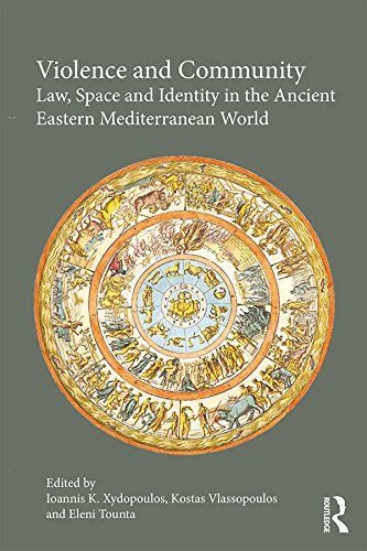 violence-and-community-law-space-and-identity-in-the-ancient-eastern-mediterranean-world