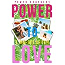 Power To Love (Power Brothers) (Volume 1)